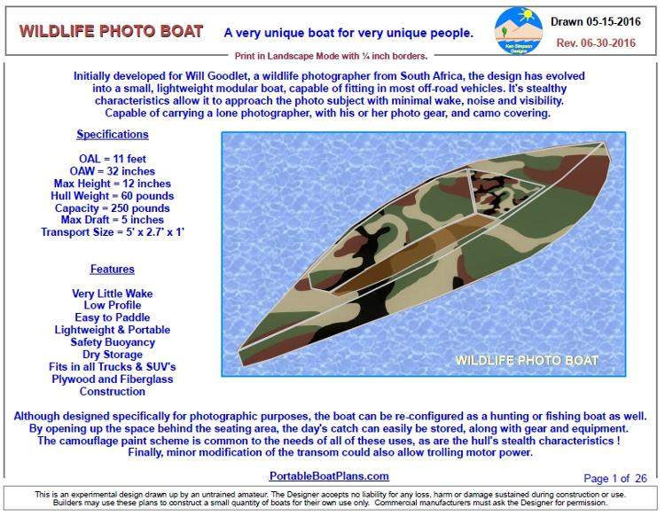 Plans of the WILDLIFE PHOTO BOAT are now complete. Review the details on the WPB page, and you will realize, as I did, that this design can satisfy many ...
